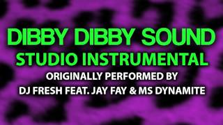 Dibby Dibby Sound (Cover Instrumental) [In the Style of DJ Fresh, Jay Fay, & Ms Dynamite]