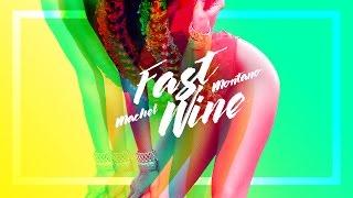 Fast Wine (Official Audio) - Machel Montano | Soca 2017