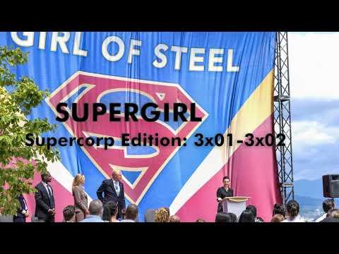 Supergirl: Supercorp Subtext (Episodes 3x01-3x02)