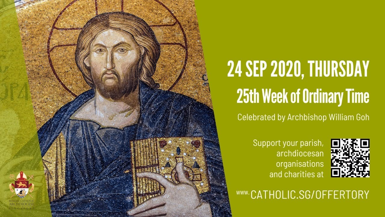 Catholic Mass 24th September 2020 Today, Catholic Mass 24th September 2020 Today Online – 25th Week of Ordinary Time