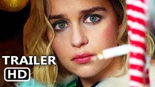 LAST CHRISTMAS Official Trailer (2019) Emilia Clarke, Comedy Movie HD