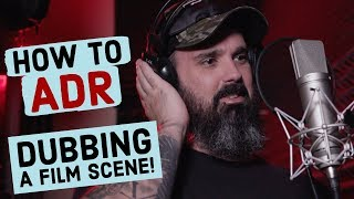 How to ADR a Film (Automated Dialogue Replacement Tutorial & Dubbing Recording for Movies)