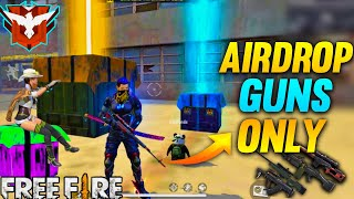 Only Airdrop Guns Challenge || AWM + Groza  || Garena Free Fire - Desi Gamers