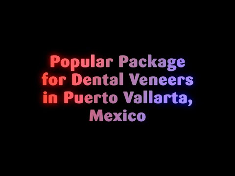 Popular-Package-for-Dental-Veneers-in-Puerto-Vallarta-Mexico