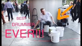 BEST Street Drummer EVER!!!