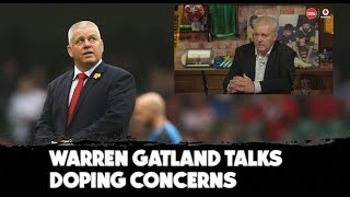 Warren Gatland | 'I did suspect a Welsh player could have been doping, maybe'