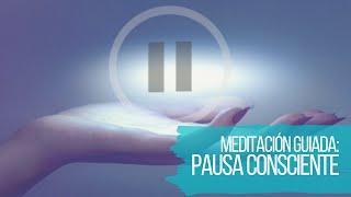 PAUSA CONSCIENTE