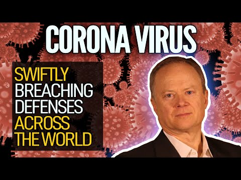 The Coronavirus Is Swiftly Breaching Defenses Across The World! Great Chris Martenson Video!