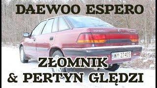 Złomnik: Daewoo Espero feat. Pertyn Ględzi