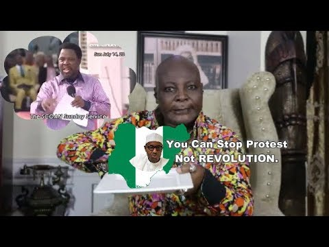 Buhari Can Stop Protest Not REVOLUTION T.B Joshua & Charly Boy Speaks