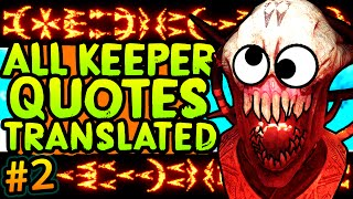 ALL KEEPER QUOTES TRANSLATED!! Banish Apothicons to the Void  More (Keeper Language #2)