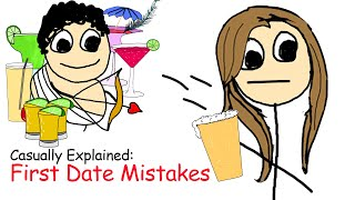 Casually Explained: First Date Mistakes