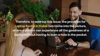 What are the Tips you Must Know Before Renting a Laptop in Dubai?