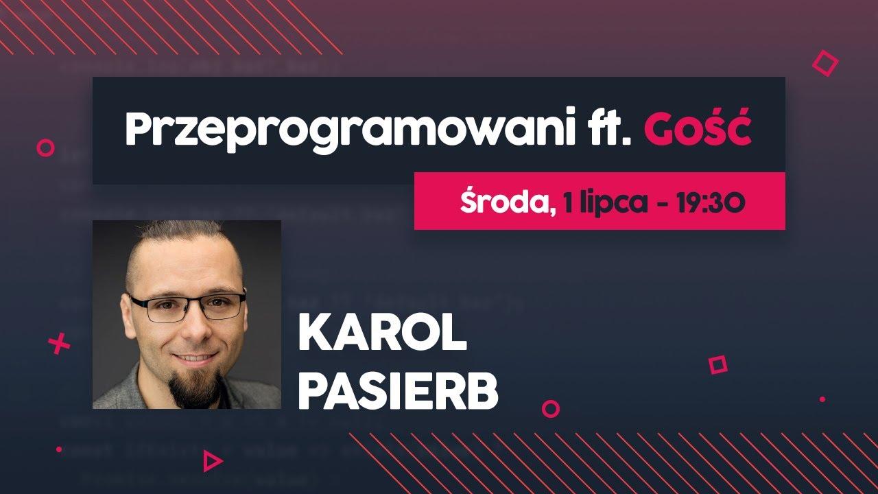 Studia i praca programisty w Szkocji - Karol Pasierb | Przeprogramowani ft. Gość #3 cover image