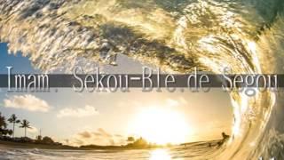 IMAM SEKOUBLE de SEGOU  VOL 1