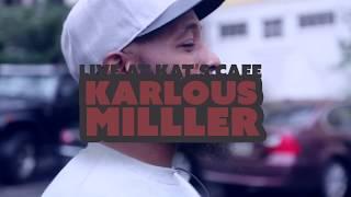 Karlous Miller @ Kat
