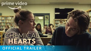 Chemical Hearts – Official Trailer | Prime Video