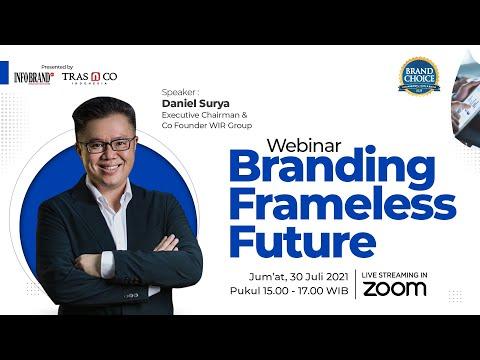 Webinar Branding Frameless Future bersama Daniel Surya