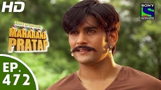 Bharat Ka Veer Putra Maharana Pratap - महाराणा प्रताप - Episode 472 - 19th August, 2015