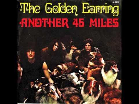 GOLDEN EARRING - ANOTHER 45 MILES - VINYL