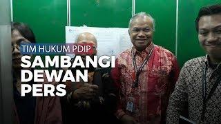 Tim Hukum PDIP Sambangi Dewan Pers