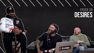 The Joe Budden Podcast - Desires