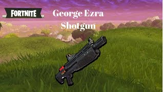 George Ezra   Shotgun (In Fortnite)