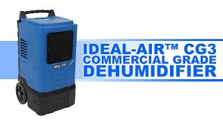CG3 Commercial Grade Dehumidifier
