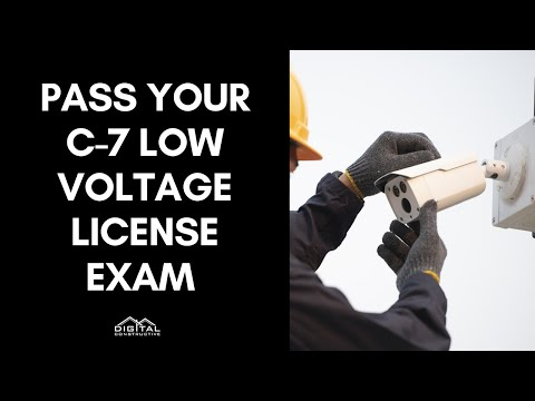 Pass Your C-7 Low Voltage License Exam in 5 Steps! What You ...