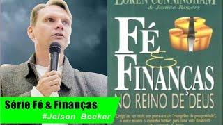 EAP - 01 Serie Fe E Financas No Reino De Deus - Loren Cunningham E Comentários De Jelson Becker