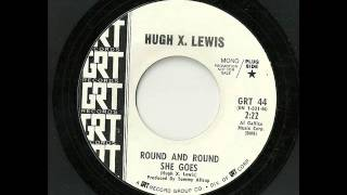 "Hugh X. Lewis ""Round And Round She Goes"""