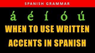 Spanish Accent - When to use written accent mark | Spanish Grammar