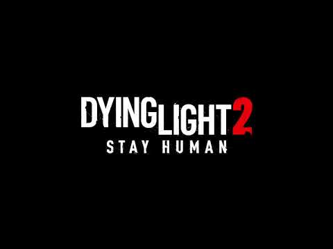 Dying Light 2: Stay Human : Thème musical principal