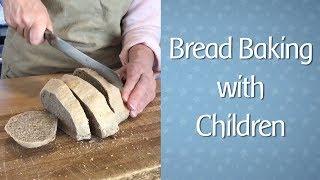Bread Baking with Children