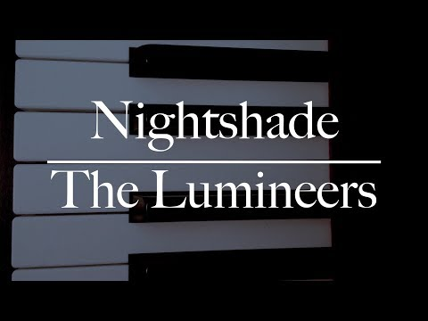 Nightshade - The Lumineers Piano Cover - NBPiano