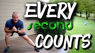 EVERY SECOND COUNTS!!!! Lower Body Workout by Trainer Ben