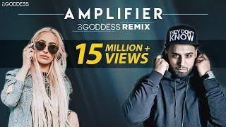 Amplifier | Imran Khan | DJ Goddess Remix