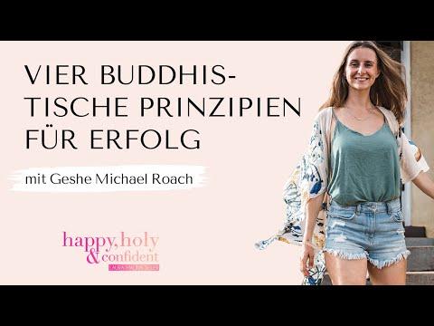 Die vier buddhistischen Prinzipien für Erfolg – Interview Special mit Geshe Michael Roach