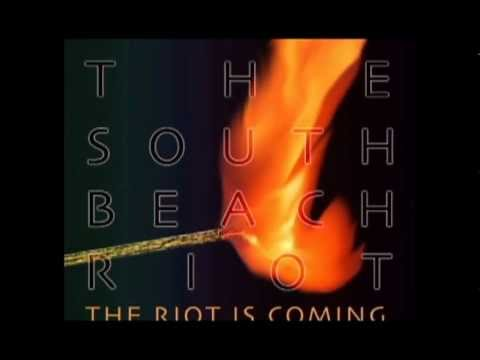 The South Beach Riot - Clash & Burn (2012)