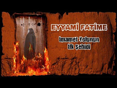 İmamet Yolunun İlk Şehidi (Eyyami Fatime)