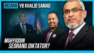 Muhyiddin seorang diktator, betul ka?