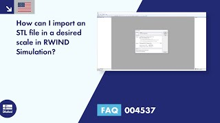FAQ 004537 | How can I import an STL file in a desired scale in RWIND Simulation?