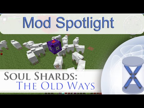 Soul Shards: The Old Ways (Mod Spotlight)