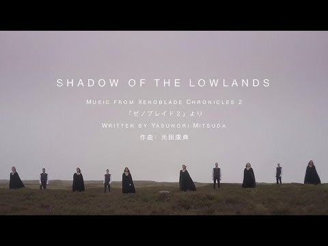 Xenoblade Chronicles 2 - 'SHADOW OF THE LOWLANDS' Music Video - Nintendo Switch