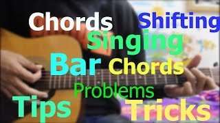 Chords Shifting - Faster & Smooth - Bar chords + Singing - Tips n Tricks For extreme beginners