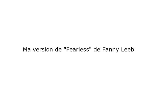 Ma Version De La Chanson 'Fearless' De Fanny Leeb