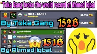 TOKA -GANG ! broke the world record of Ahmed Iqbal 8bp play 155 billion