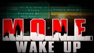 M.O.N.E (Vic Damone) - Wake Up feat. Bucks (SlowBucks)
