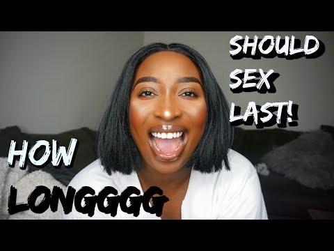 HOW LONG SHOULD INTERCOURSE LAST???!!!!