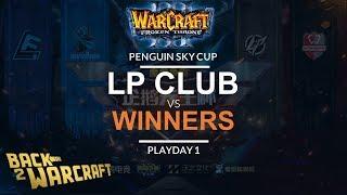 WC3 - Penguin Sky Cup: LP Club vs. Winners (Playday 1)